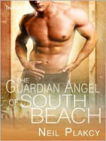 The Guardian Angel of South Beach - Neil Plakcy