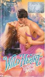 Wild Heart - Virginia Brown