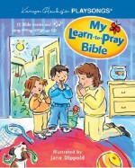 My Learn-To-Pray Bible [With CD (Audio)] - Karyn Henley, Jane Dippold