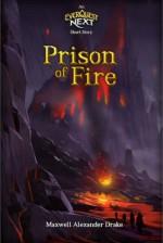 Prison of Fire: An Everquest Next Short Story - Maxwell Alexander Drake