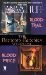 The Blood Books, Volume I - Tanya Huff