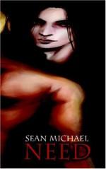 Need - Sean Michael