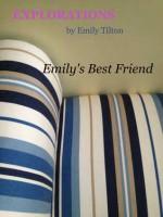 Explorations: Emily's Best Friend (Explorations #17) - Emily Tilton