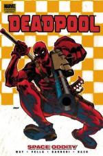 Deadpool - Volume 7: Space Oddity - Daniel Way, Sheldon Vella, Carlo Barberi, Bong Dazo