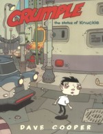 Crumple: The Status of Knuckle - Dave Cooper