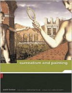 Surrealism and Painting - André Breton, Mark Polizzotti, Simon Watson Taylor