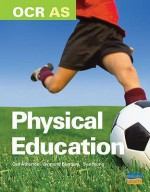 As Ocr Physical Education Textbook - Carl Atherton, Symond Burrows, Sue Young