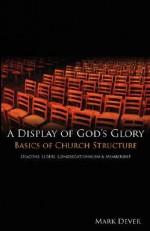 A Display of God's Glory - Mark Dever