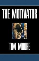 The Motivator - Tim Moore