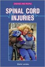 Spinal Cord Injuries - Elaine Landau