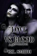 LOVE VS. BLOOD - R.L. Smith, Phoenix Fire Staff, Blood Moon Designs, Sam Briggs