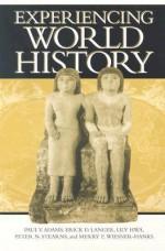 Experiencing World History - Paul Vauthier Adams, Erick D. Langer, Lily Hwa, Peter N. Stearns, Merry E. Wiesner-Hanks