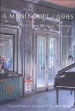 A Manuscript of Ashes - Antonio Muxf1oz Molina, Edith Grossman