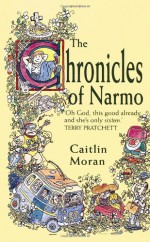 The Chronicles of Narmo - Caitlin Moran
