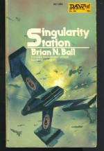 Singularity Station - Brian N. Ball, Unknown