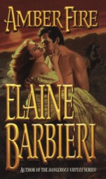 Amber Fire - Elaine Barbieri