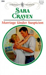 Marriage Under Suspicion - Sara Craven