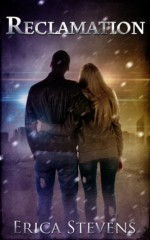 Reclamation - Erica Stevens, Leslie Mitchell