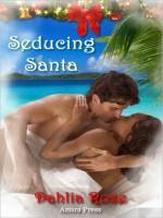 Seducing Santa - Dahlia Rose