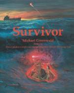 Survivor - Michael Greenwald, Ron Larson, Dougal Robertson, Rebecca Thompson