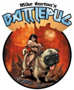 Mike Norton's Battlepug - Mike Norton, Patrick Thorpe