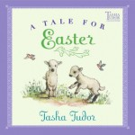 Tale for Easter - Tasha Tudor