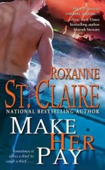 Make Her Pay - Roxanne St. Claire