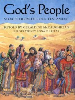 God's People: Stories from the Old Testament - Geraldine McCaughrean