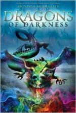 Dragons of Darkness - Antonia Michaelis, Anthea Bell