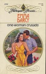 One-Woman Crusade - Emma Darcy