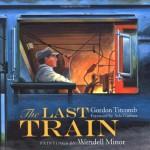 The Last Train - Gordon M. Titcomb, Wendell Minor