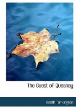 The Guest of Quesnay - Booth Tarkington