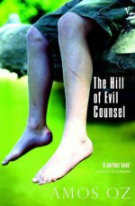 The Hill of Evil Counsel - Amos Oz