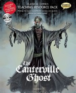 Classical Comics Teaching Resource Pack: The Canterville Ghost - Gareth Calway, Clive Bryant, Steve Bryant