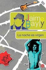 La noche es virgen - Jaime Bayly