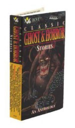 Classic Ghost & Horror Stories: An Anthology - Gertrude Atherton, Ambrose Bierce