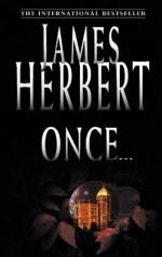 Once - James Herbert