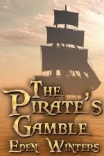The Pirate's Gamble - Eden Winters