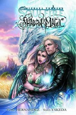 Soulfire: Shadow Magic, Volume 1 - Vince Hernandez, Sana Takeda