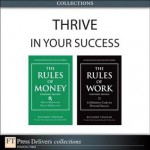 Thrive in Your Success (Collection) - Richard Templar