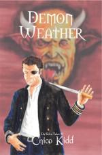 Demon Weather: da Silva Tales Volume 1 - Chico Kidd