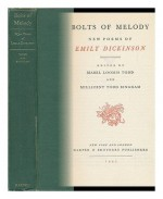 Bolts of Melody: New Poems of Emily Dickinson - Emily Dickinson