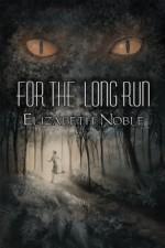 For the Long Run - Elizabeth Noble