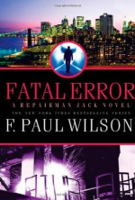 Fatal Error - F. Paul Wilson