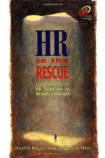 HR to the Rescue (Improving Human Performance) - Edward M. Mone, Manuel London