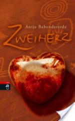 Zweiherz (German Edition) - Antje Babendererde