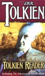 The Tolkien Reader - J.R.R. Tolkien, Peter S. Beagle