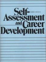 Self Assessment And Career Development - James G. Clawson, John P. Kotter