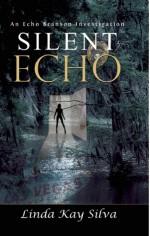 A Silent Echo - Linda Kay Silva