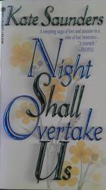 Night Shall Overtake Us - Kate Saunders